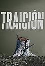 Серіал «Traición» (2017 – 2018)
