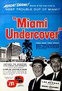 Сериал «Miami Undercover» (1961)