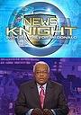 Серіал «News Knight with Sir Trevor McDonald» (2007)
