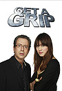 Сериал «Get a Grip» (2007)