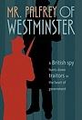 Серіал «Mr. Palfrey of Westminster» (1984 – 1985)
