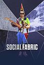 Сериал «Social Fabric» (2017)