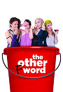 Серіал «The Other F Word» (2016)