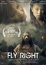 Фільм «Fly Right» (2018)