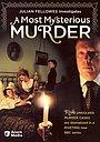 Серіал «Расследования Джулиана Феллоуза: Самое загадочное убийство» (2004 – 2005)