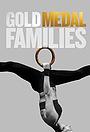 Серіал «Gold Medal Families» (2016)