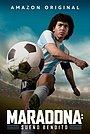 Сериал «Марадона: Благословенная мечта» (2021 – ...)