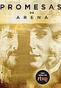 Сериал «Promesas de arena» (2019)