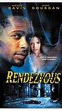 Фильм «Rendezvous» (1999)