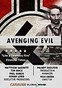 Фильм «Avenging Evil» (2018)