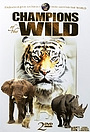 Сериал «Champions of the Wild» (1997 – 2002)