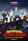 Серіал «Paranormal Action Squad» (2016)