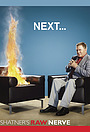 Серіал «Shatner's Raw Nerve» (2008 – 2011)