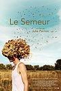 Фильм «Le semeur» (2013)