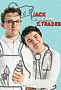 Серіал «Jack and Dean of All Trades» (2016 – 2017)