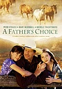 Фільм «Отец делает выбор» (1999)