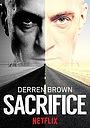Фільм «Деррен Браун: Жертва» (2018)