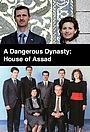 Сериал «Опасная династия: Дом Асада» (2018)