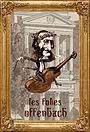 Серіал «Les folies Offenbach» (1977 – ...)