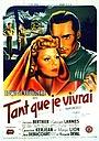 Фільм «Tant que je vivrai» (1946)