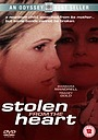 Фильм «Stolen from the Heart» (2000)