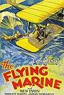 Фильм «The Flying Marine» (1929)