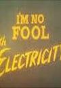 Мультфільм «I'm No Fool with Electricity» (1973)