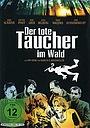 Фільм «Der tote Taucher im Wald» (2000)