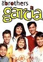 Сериал «Братья Гарсиа» (2000 – 2004)