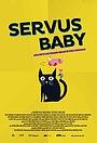 Сериал «Servus Baby» (2018 – ...)