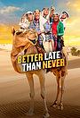 Сериал «Лучше поздно, чем никогда» (2016 – 2018)