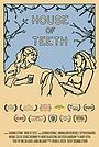 Фильм «House of Teeth» (2017)