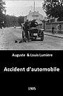 Фільм «Accident d'automobile» (1905)
