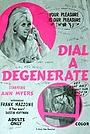 Фільм «Dial-a-Degenerate» (1972)