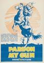 Фільм «Pardon My Gun» (1930)