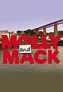 Серіал «Molly and Mack» (2018 – ...)