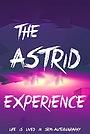 Фільм «The Astrid Experience»