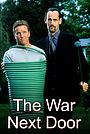 Сериал «The War Next Door» (2000)