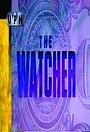Сериал «The Watcher» (1995)