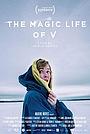 Фильм «Магическая жизнь V» (2019)