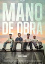 Фільм «Mano de obra» (2019)