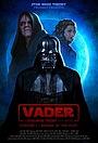 Сериал «Vader: A Star Wars Theory Fan Series» (2018)
