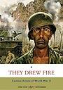Фільм «They Drew Fire» (2000)