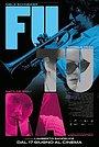 Фільм «Futura» (2021)