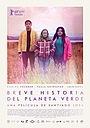 Фільм «Коротка історія зеленої планети» (2019)