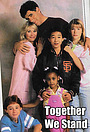 Сериал «Together We Stand» (1986 – 1987)