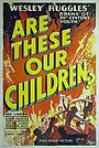 Фильм «Это наши дети?» (1931)