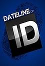 Серіал «Dateline on ID» (2008 – 2017)