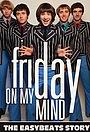 Фільм «Friday on My Mind» (2017)