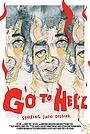 Фильм «Go to Hell!» (2017)